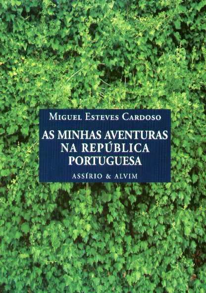 as minhas aventuras na república portuguesa, miguel esteves cardoso